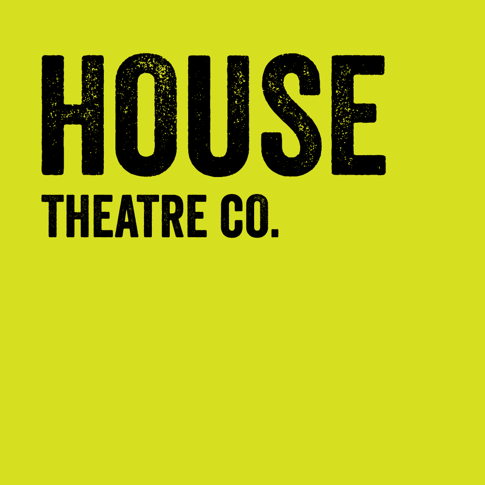 House Theatre Co.