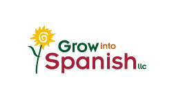 Grow into Spanish LLC